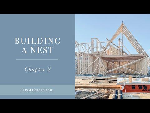 Building A Nest Chapter 2, New Cottage Farmhouse Construction Home Build