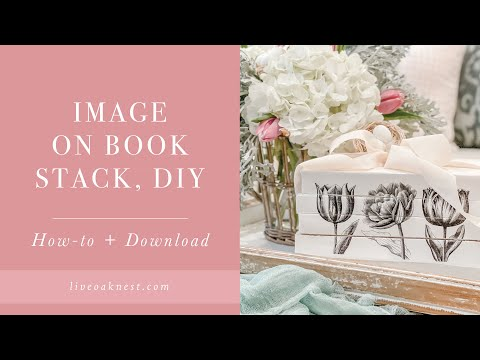 Image On Book Stack, DIY Book Stack, Image Transfer on Books, Decoupage Books Spring Home Decor