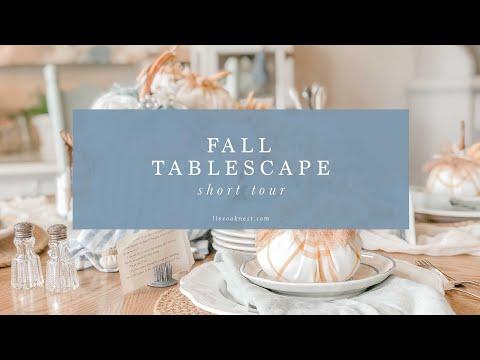 Create A Beautiful Fall Tablescape using Fabric Pumpkins and Acorns