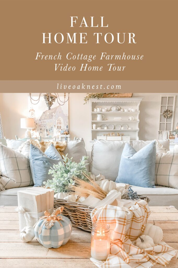 Fall Cottage Home Tour, French Cottage Farmhouse, Fall Home Decor DIYs, Fall Crafts