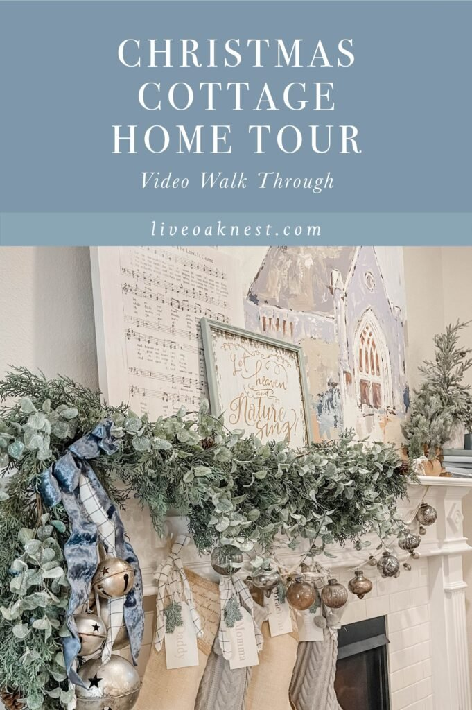 Christmas Cottage Home Tour from Live Oak Nest, French Cottage Farmhouse
